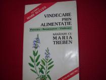 Maria Treben - Vindecare prin alimentatie ( format mai mare)