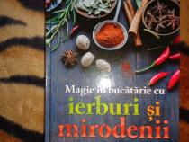 Magie in bucatarie cu ierburi si mirodenii - carte de bucate