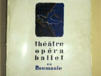 Theatre, opera, ballet en roumanie, bucureşti, 1957 franceza