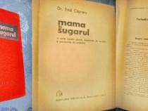 B136-Mama si sugarul-Carte pt. Parinti-asistente ocrotire...