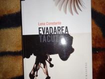 Evadarea tacuta - Lena Constante