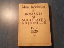 Romania si societatea natiunilor 1919-1929 M. Iacobescu