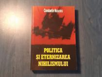 Politica si eternizarea nihilismului C. Niculescu autograf