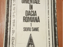 Cultele orientale in Dacia Romana de Liviu Sanie (vol. 1)