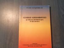 George Grigorovici si social democratia in Bucovina