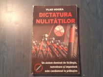 Dictatura nulitatilor de Vlad Hogea