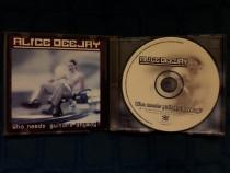Alice Deejay - Who Needs Guitars Anyway, CD