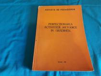 Perfecționarea activității metodice în grădinițe /1981