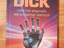 Cele trei stigmate ale lui Palmer Eldritch de Philip K. Dick