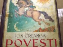 Povesti-de Ion Creanga, editie anastatica 1940-de colectie