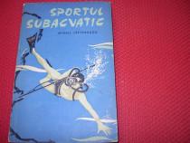 Sportul subacvatic ( cu ilustratii si figuri explicative ) *