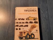 Tipizarea in constructia de masini Ion Hara Bucur