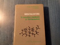 Biocatalizatorii in practica medicala si farmaceutica