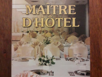 Maitre D'Hotel - Teorie si practica / R8P3F