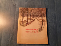 Baba iarna intr-n sat Otilia Cazimir (carte pt. copii )