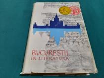 Bucureștii în literatură / radu albala/1962