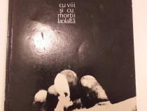 Nichita - Cu vii și cu morții laolaltă, 90 pagini,