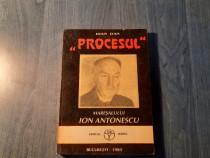 Procesul maresalului Ion Antonescu Ioan Dan