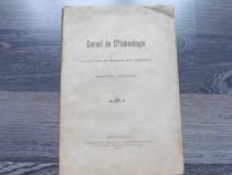 Carte veche 1909 g stanculeanu curs de oftalmologie