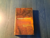 Reinvierea de Tucker Malarkey