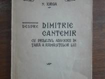 Despre Dimitrie Cantemir - N. Iorga, 1935 / R6P1S