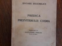 Isvoare Bogomilice - Predica Prezviterului Cosma / R4P5S