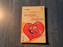 Cum te vindeci dupa o deceptie in dragoste Yvon Dallaire