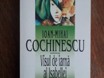 Visul de iarna al Isabellei - Ioan Cochinescu, autograf