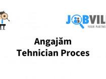 Angajam Tehnician Proces