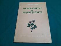 Lucrări practice la pășuni și fînețe/ c. bărbulescu, p. burc