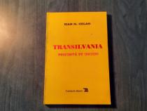 Transilvania prigonita de unguri de Ioan N. Ciolan
