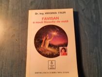 Favisan o noua filosofie de viata de Virginia Faur