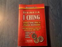 Divinatia I Ghing pt. feng shui aflarea destinului Raymond L