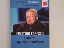 Carte Cristian Topescu - Seniorul sportului romanesc - Noua