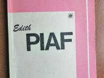 Simone Berteaut - Edith Piaf, Ed. Muzicala, 1982