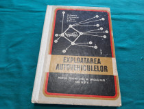 Exploatarea autovehiculelor* manual licee specialitate/ d. i