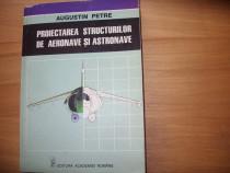 Proiectarea structurilor de aeronave si astronave ( f.rara )
