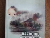 Razboiul petrolului la Ploiesti - Eugen Stanescu / R5P4F