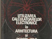Utilizarea calculatoarelor electronice in arhitectura