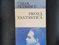 Proză fantastică - Cezar Petrescu