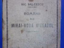 Romanii sub Mihai-Voda Viteazul / Nicolae Balcescu / R5P4S