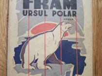 Fram, ursul polar - c.petrescu (ilustratii n.n.tonitza)