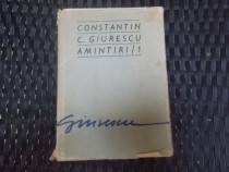 Amintiri/1 -Constantin C Giurescu