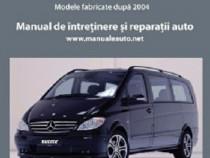 Manual reparatii Mercedes Vito-Viano (dupa 2004)