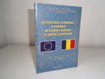Dezvoltarea economica a Romaniei in vederea aderarii la U.E.