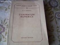 Carte Cuadraturi Numerice de D.V.Ionescu ,Editura Tehni