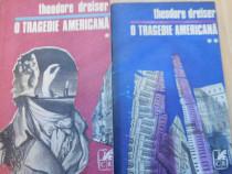 O tragedie americana (2 volume) de Theodore Dreiser