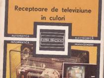 Receptoare de televiziune in culori Ing. M.Silist
