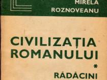 Civilizația romanului - Rădăcini