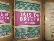 Tais de Briciu-A.S.Maugham, interbelica.